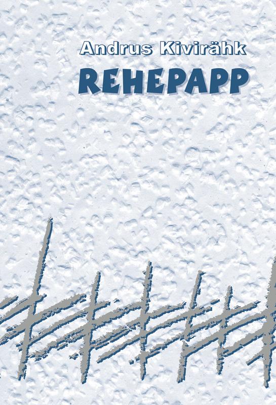 Andrus Kivirähk Rehepapp