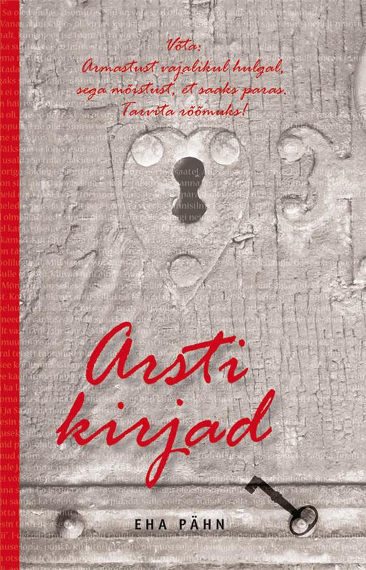 Eha Pähn Arsti kirjad tiina saluvere litteraria sari sinu isiklik piksevarras karin kase kirjad kaarel irdile 1953 1984