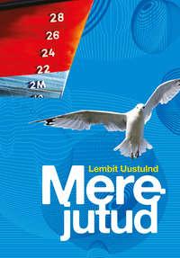 Lembit Uustulnd - Merejutud