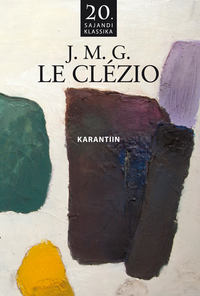 Cl?zio, Jean-Marie Gustave Le  - Karantiin