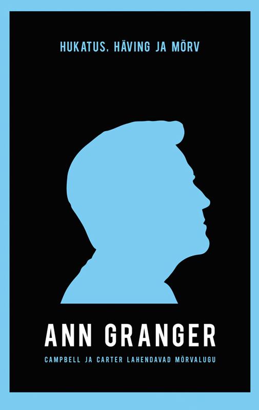 Ann Granger Hukatus, häving ja mõrv