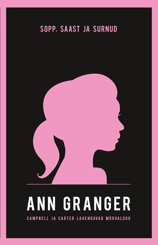 Ann Granger Sopp, saast ja surnud