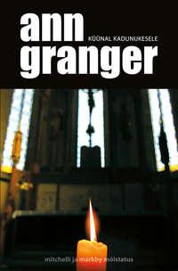 Granger, Ann  - K??nal kadunukesele