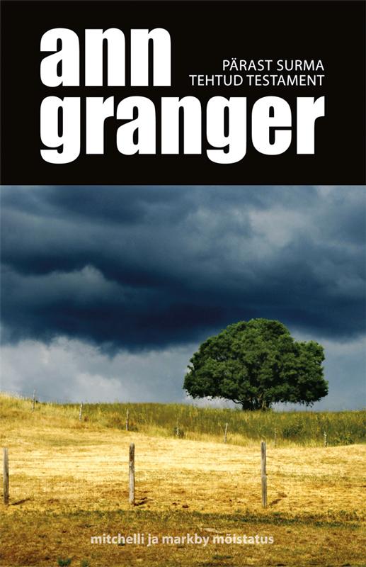 9789985329603 - Ann Granger: Pärast surma tehtud testament - Raamat