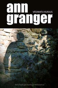 Granger, Ann  - V?simatu kurjus