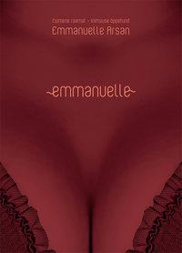Arsan, Emmanuelle  - Emmanuelle 1. raamat. Inimsuse ?ppetund