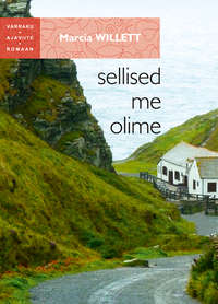 Marcia Willett - Sellised me olime