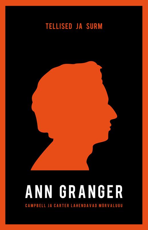 Ann Granger Tellised ja surm ISBN: 9789985330890 ilmar raamot mälestused isbn 9789985326831