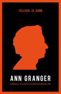 Ann Granger - Tellised ja surm