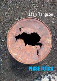 Jaan Tangsoo - Pikse t?tar