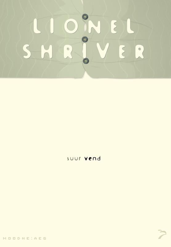 9789985331170 - Lionel Shriver: Suur vend - Raamat