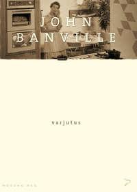 Banville, John  - Varjutus