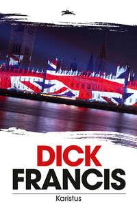 Francis, Dick  - Karistus