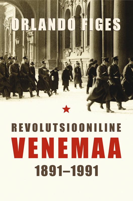 Обложка книги Revolutsiooniline Venemaa, автор Figes, Orlando