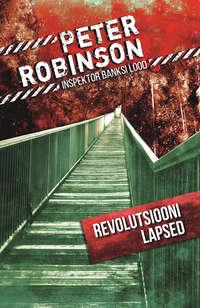 Peter Robinson - Revolutsiooni lapsed