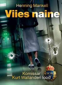 Mankell, Henning  - Viies naine