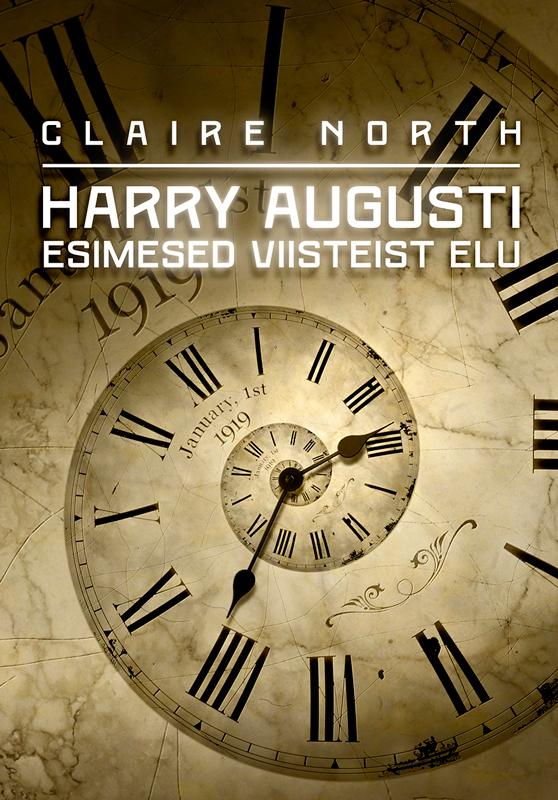 Harry Augusti esimesed viisteist elu