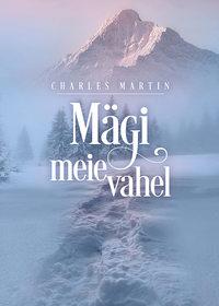 Martin, Charles  - M?gi meie vahel