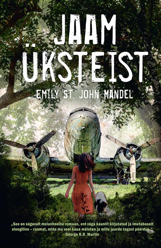 9789985336526 - Emily St. John Mandel: Jaam üksteist - Raamat
