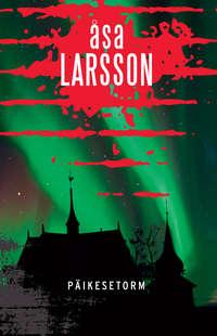 ?sa Larsson - P?ikesetorm