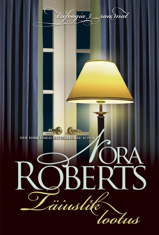 Nora Roberts Täiuslik lootus nora roberts devino makeido meilė