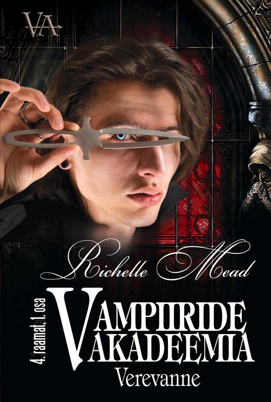 Richelle Mead Verevanne. Vampiiride akadeemia 4. raamatu 1. osa nelly copenhagen
