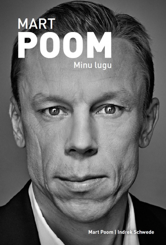 Mart Poom Minu lugu ISBN: 9789949380435 ene timmusk minu kanada