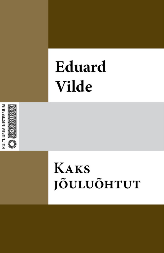 цена на Eduard Vilde Kaks jõuluõhtut