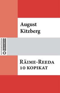 Kitzberg, August  - R?ime-Reeda 10 kopikat