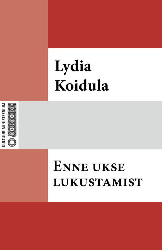 Lydia Koidula Enne ukse lukustamist заказ lydia