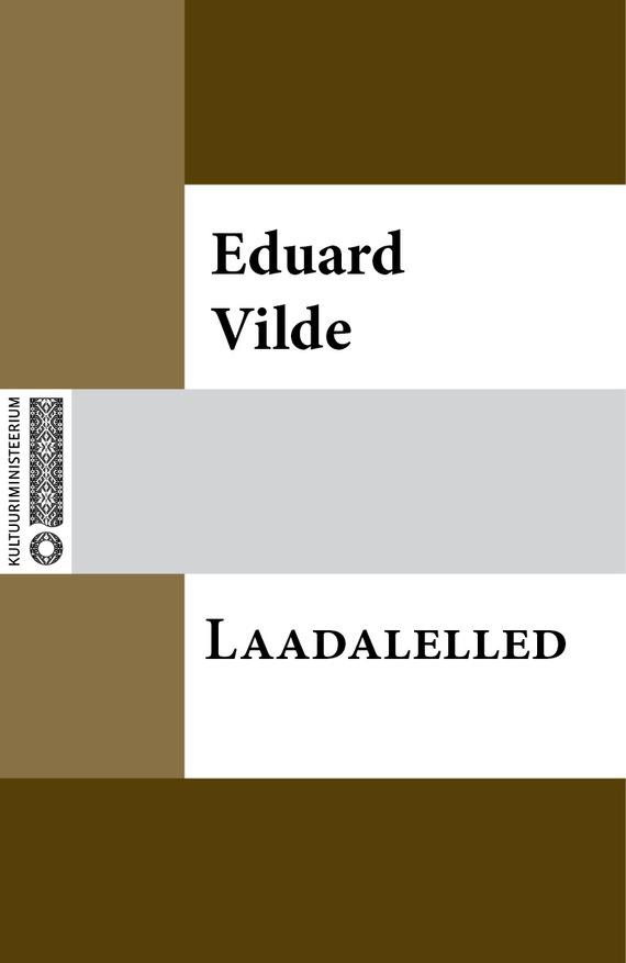 цена на Eduard Vilde Laadalelled