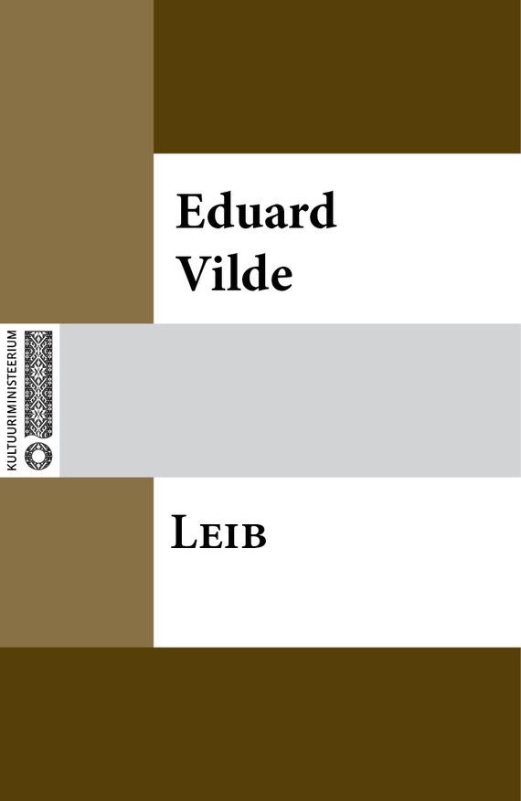 цена на Eduard Vilde Leib