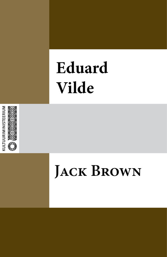 Eduard Vilde Jack Brown