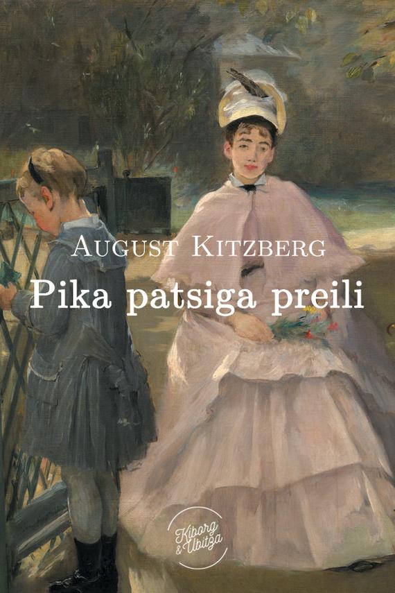 August Kitzberg Pika patsiga preili цена
