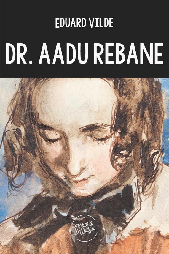 цена на Eduard Vilde Dr. Aadu Rebane
