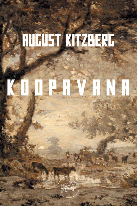 August Kitzberg Koopavana august kitzberg kauka jumal