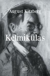 Kitzberg, August  - Kelmik?las