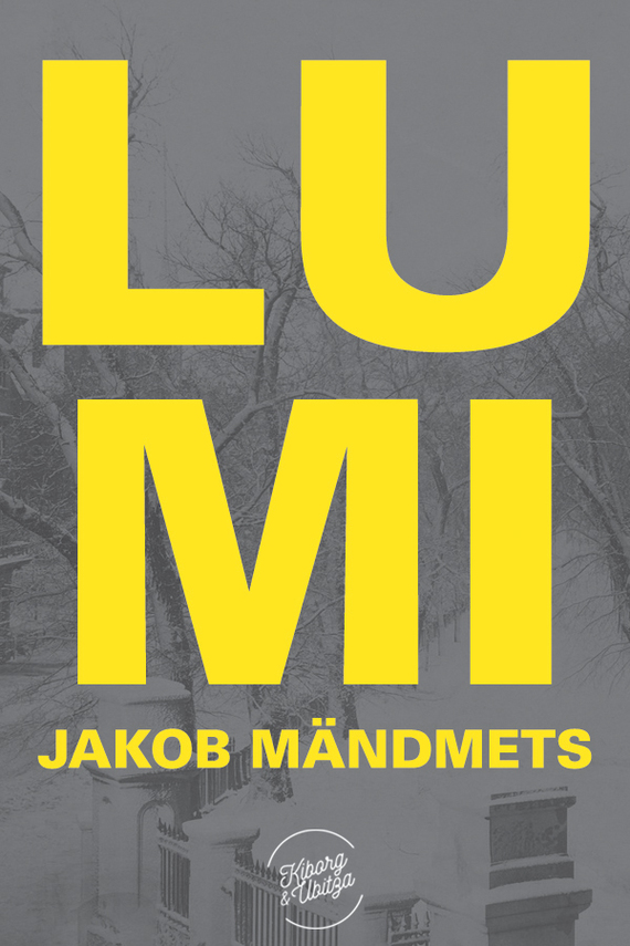 Jakob Mändmets Lumi jakob mändmets needmine
