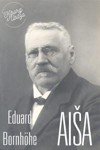 Bornh?he, Eduard  - Aiša