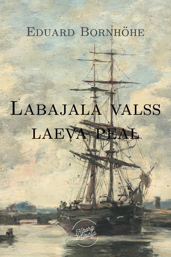Labajalavalss laeva peal