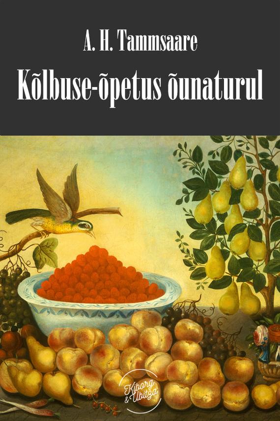 Anton Hansen Tammsaare Kõlbluse-õpetus õunaturul ISBN: 9789949588770 anton hansen tammsaare kaks paari ja üksainus