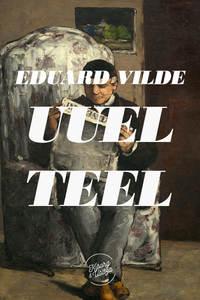 Vilde, Eduard  - Uuel teel