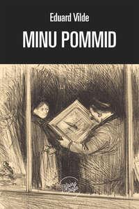 Eduard Vilde - Minu pommid