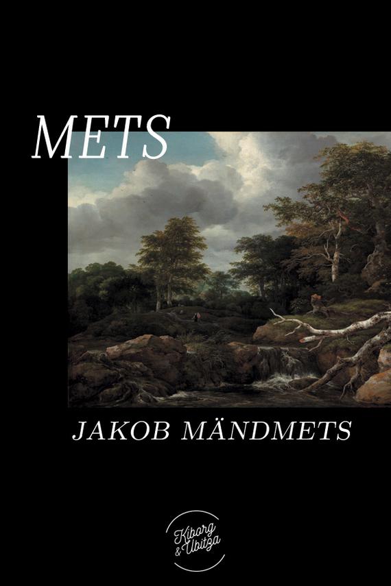 Jakob Mändmets Mets jakob liiv kõrbelõvi isbn 9789949546077