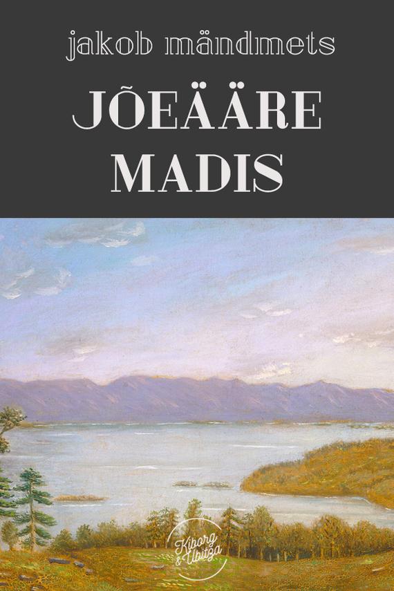 Jakob Mändmets Jõeääre Madis jakob mändmets vana püss
