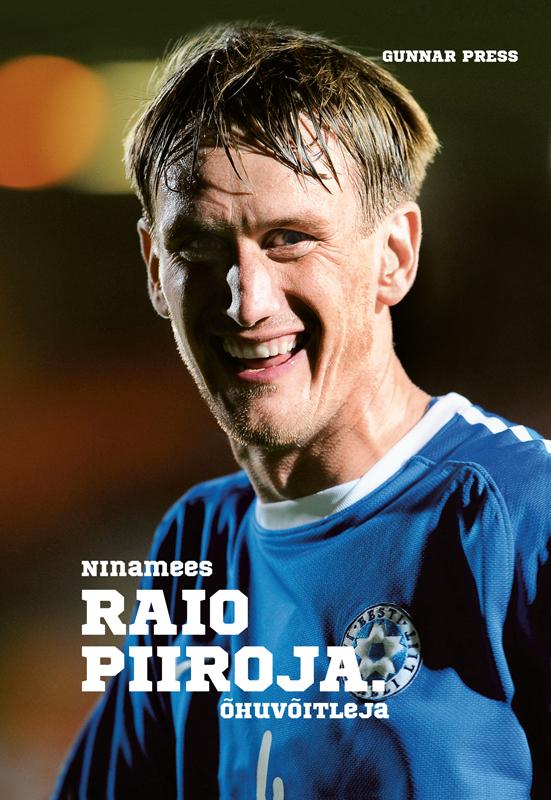 Gunnar Press Ninamees Raio Piiroja. Õhuvõitleja ISBN: 9789949549405 gunnar press ninamees raio piiroja õhuvõitleja isbn 9789949549405