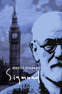 Messer, David   - Sigmund