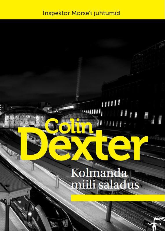 Colin Dexter Kolmanda miili saladus футболка colin s футболка