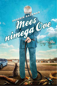 Backman, Fredrik  - Mees nimega Ove
