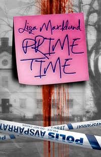 Marklund, Liza  - Prime Time